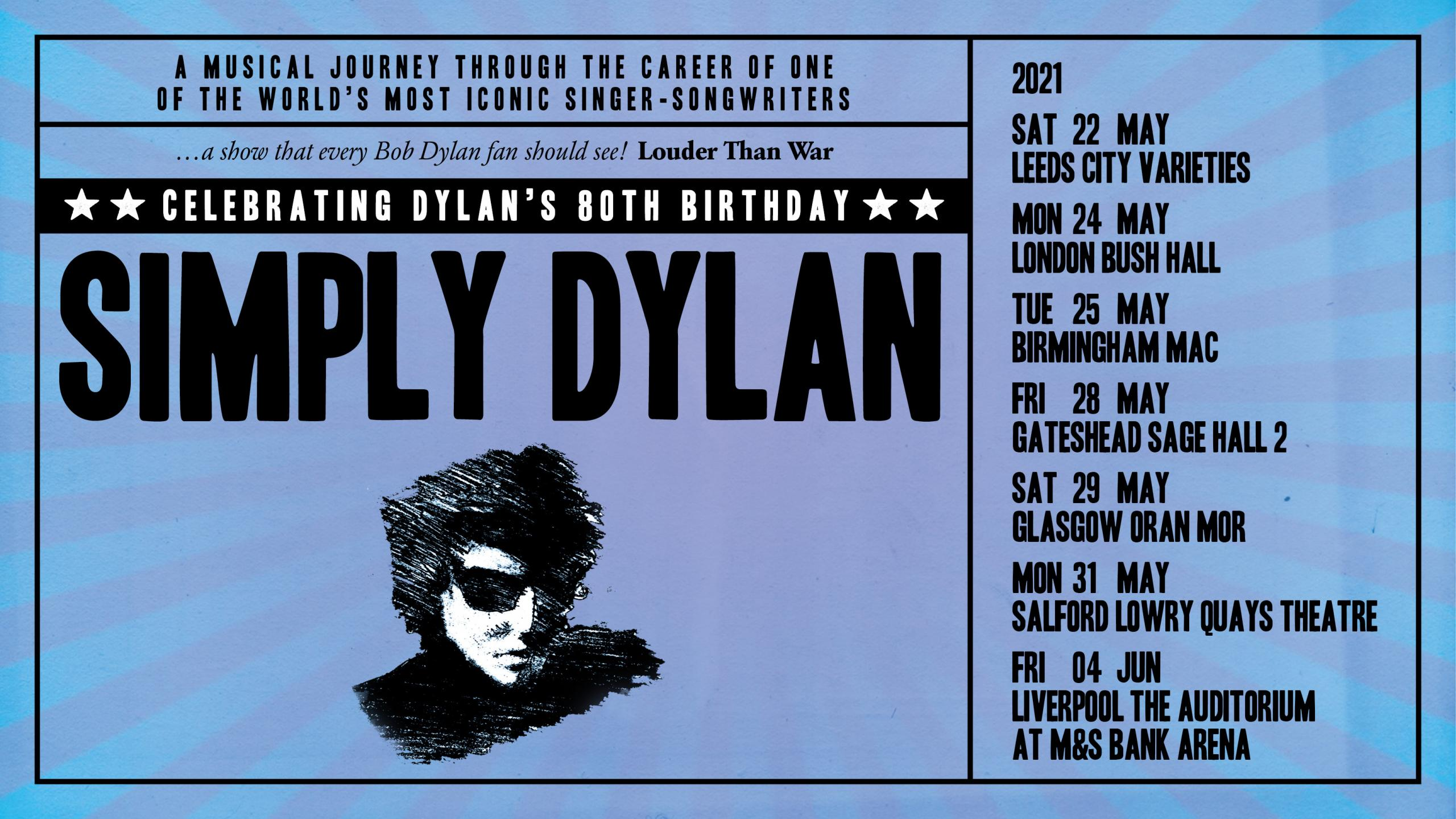 Poster for Simply Dylan showing tour dates and an illustration of Bob Dylan