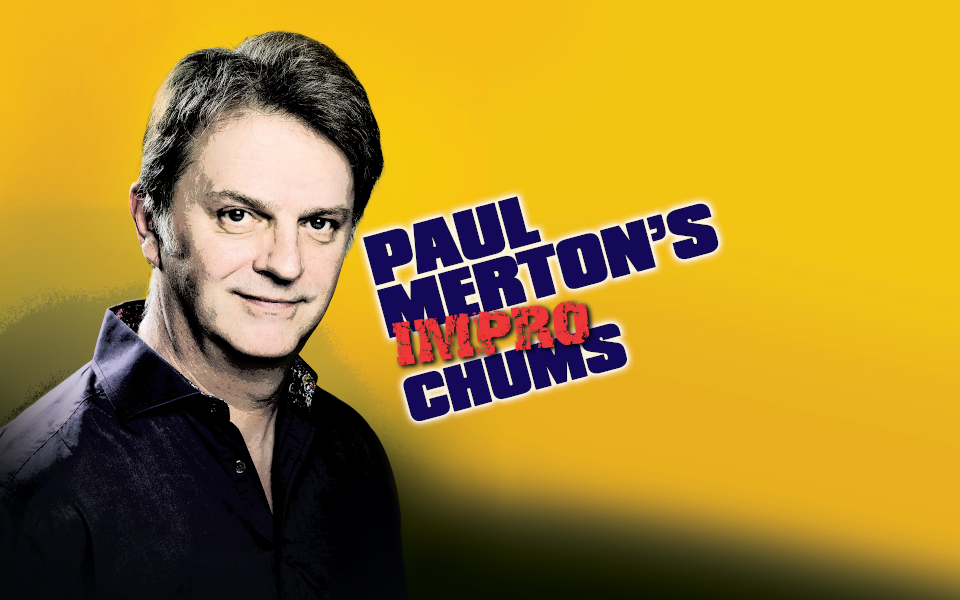 Paul Merton is pictured against a yellow background. Text says 'Paul Merton's Impro Chums'